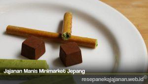 Jajanan Manis Minimarket Jepang