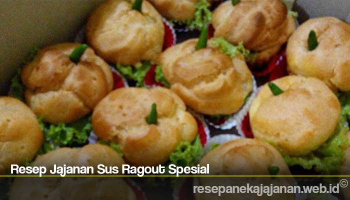 Resep Jajanan Sus Ragout Spesial