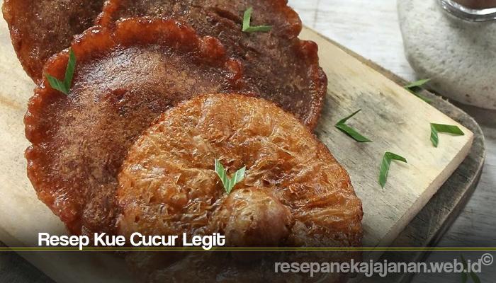Resep Kue Cucur Legit