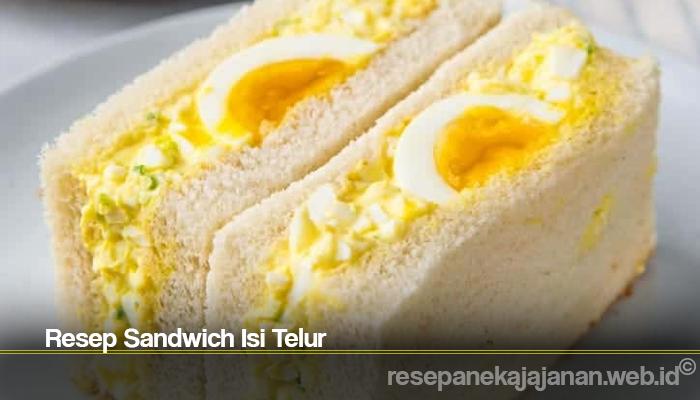 Resep Sandwich Isi Telur