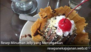 Kreasi Resep Minuman Jelly yang Menyegarkan