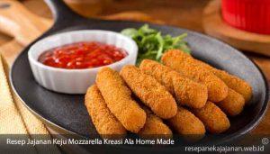 Resep-Jajanan-Keju-Mozzarella-Kreasi-Ala-Home-Made